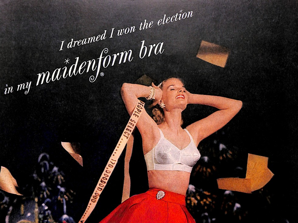 Bra Ad with the caption - I dreamed I won the election.